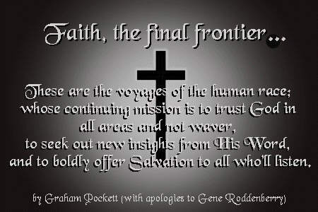 Faith, the final frontier...
